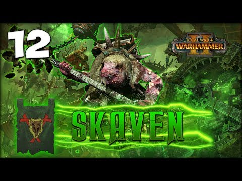 FROM DUSK TO DUST! Total War: Warhammer 2 - Skaven Campaign - Lord Skrolk #12