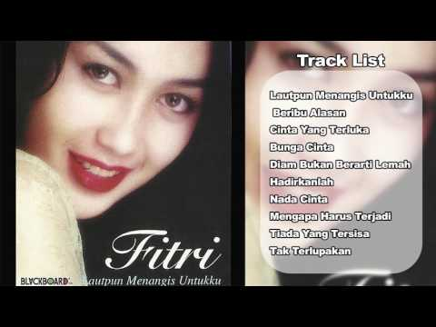 Fitri Handayani - Lautpun Menangis Untukku | Full Album