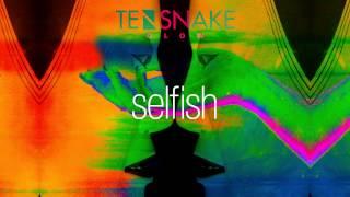 Tensnake - Selfish