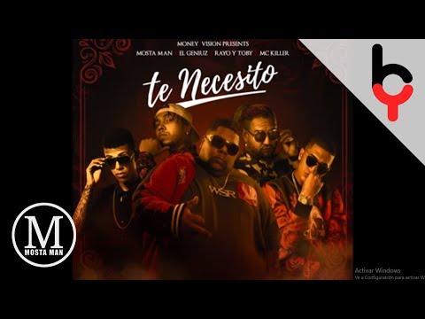 Te Necesito - MostaMan Feat El Geniuz - Rayo y Toby & Mc Killer