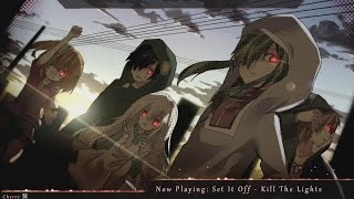 Nightcore - Kill The Lights (Set It Off) | (Lyrics)