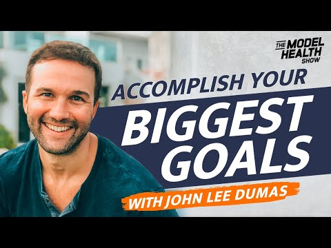 John Lee Dumas Interview - The Golden Rules For Accomplishing Your Biggest Goals This Year