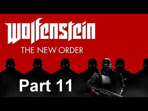 Wolfenstein The New Order Part 11: Spying While You Sleep