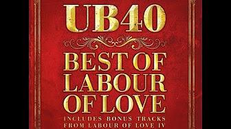 UB40 - Best of Labour of Love (Full Album) - YouTube