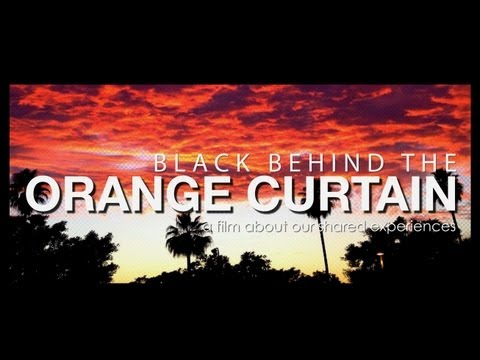 Black Behind the Orange Curtain - Our shared experiences