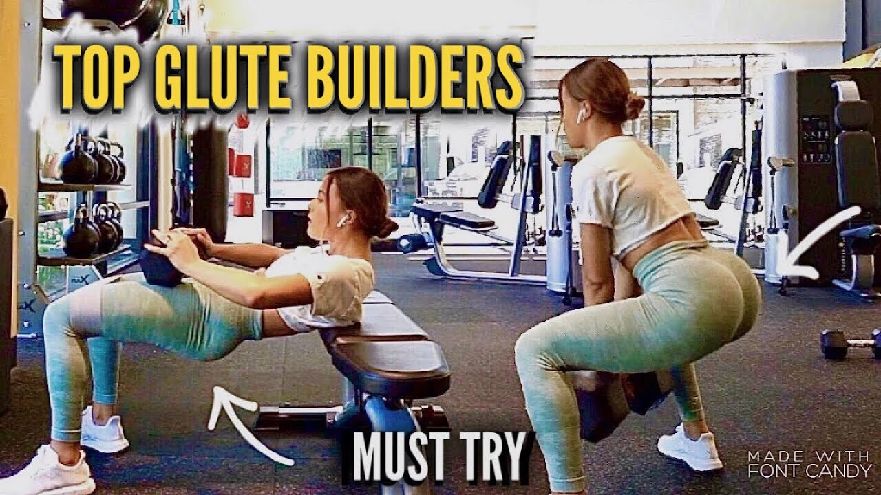 THE BEST GLUTE BUILDERS | 5 MUST TRY BOOTY EXERCISES
