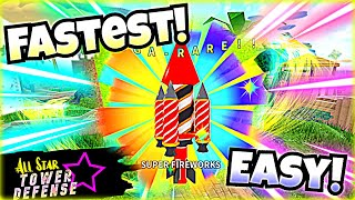 The FASTEST WAY To Get Fireworks In All Star Tower Defense!