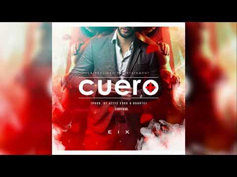 Eix - Cuero (Prod. By Azziz Edkk & Duarte)