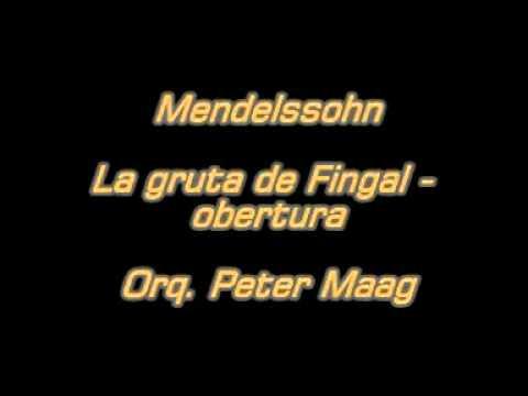 Mendelssohn - La gruta de Fingal - obertura - Orq. Peter Maag.mpg