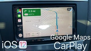 iOS 12  - Google Maps on Apple CarPlay