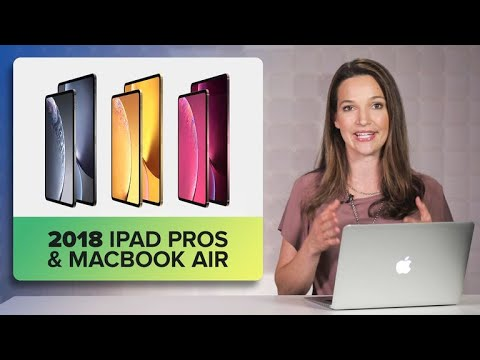 2018 iPad Pros, new MacBook Air and everything else we're expecting