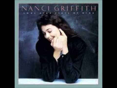 Lone Star State Of Mind~Nanci Griffith.wmv