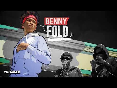 Benny - Fold || Dangerous [Thizzler.com]