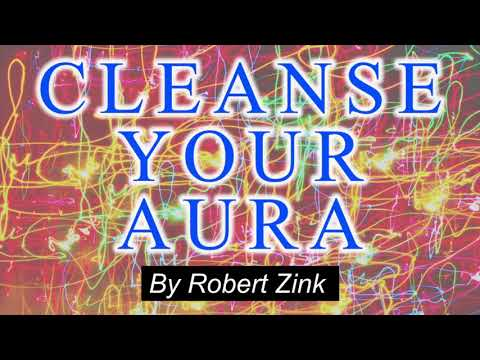 Cleanse Your Aura and Protect Your Vibe - Expand Your Energy Field and Consciousness