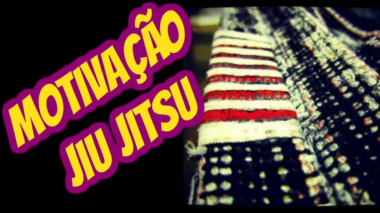 Motivação Jiu Jitsu Youtube