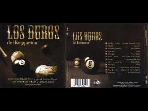 Los Duros Del Reggaeton (Cd Completo)