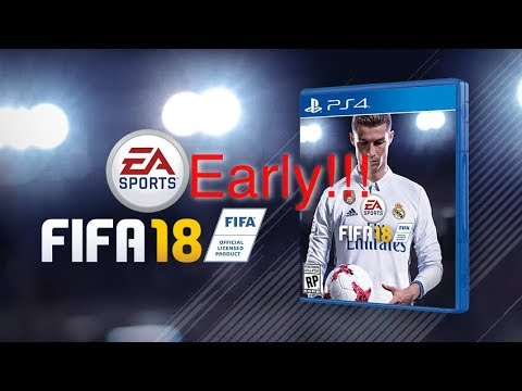 FIFA 18 STANDARD EDITION EARLY!!!