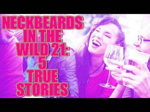 NECKBEARDS IN THE WILD 21 5 TRUE TALES