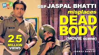 SSP Jaspal Bhatti misplaces Dead Body | Hilarious Sequence | Mahaul Theek Hai