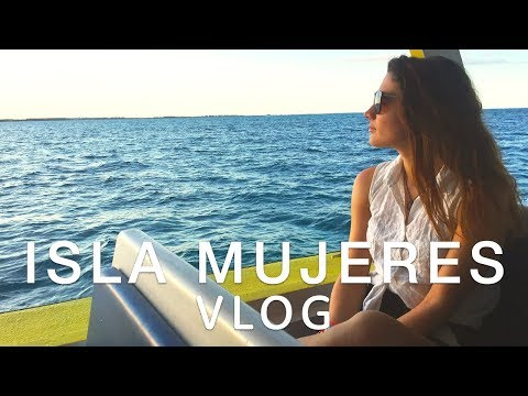 🇲🇽  ISLA MUJERES VLOG 🇲🇽  | Travel better in Mexico!