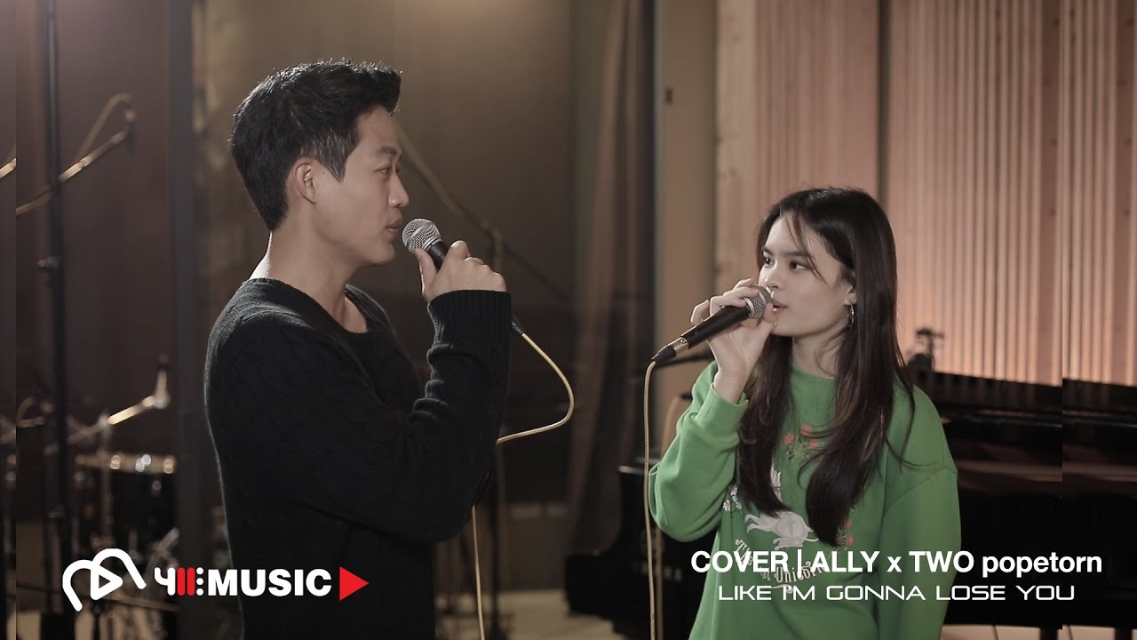 COVER | ALLY x Two Popetorn - Like I'm Gonna Lose You [Meghan Trainor ft. John Legend]