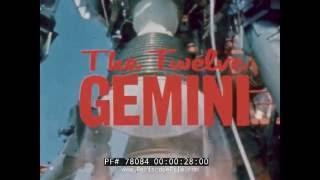 THE TWELVE GEMINI MISSIONS  NASA GEMINI PROGRAM FILM   78084