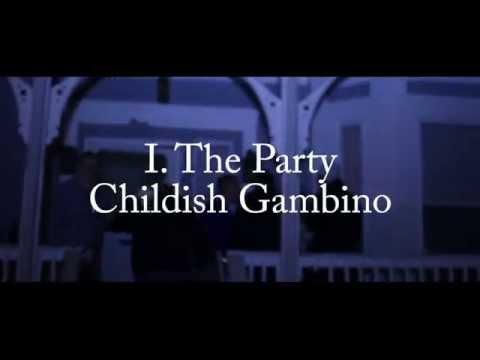 I. The Party - Childish Gambino [FAN MUSIC VIDEO]