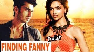 Finding Fanny   Official Trailer   Arjun Kapoor, Deepika Padukone   RELEASES  