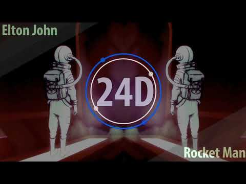 Taron Egerton - Rocket Man (24D AUDIO)🎧 (Use Headphones)
