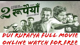 Dui rupiya full movie online watch for free