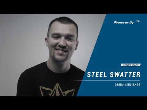 STEEL SWATTER [ d&b ] @ Pioneer DJ TV   Moscow