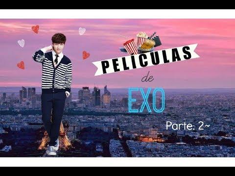 Películas de EXO parte 2 +¿Dónde verlas con subs en español?