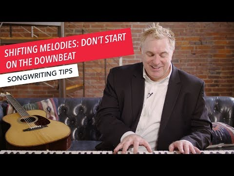 Quick Songwriting Tips: Shift Melodies to Not Start on the Downbeat  | Tip 7/8 | Berklee Online