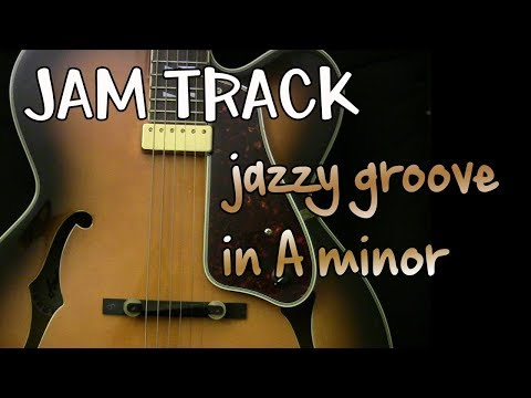 Jazzy Bluesy Groove Guitar Backing Track Jam in Am