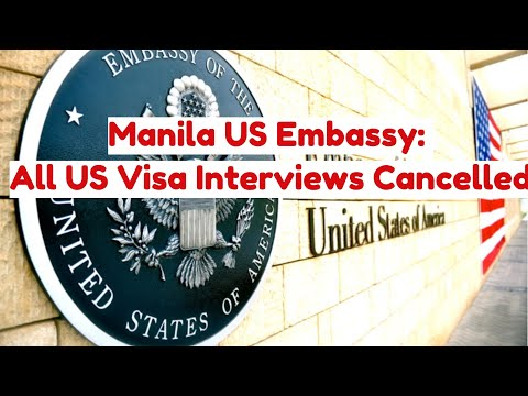 US Visa Appointments Cancelled US Embassy Manila