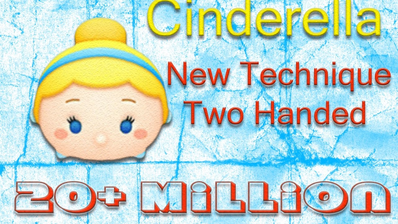 Line Disney Tsum Tsum - Cinderella High Score 20+ mil (Two Handed)