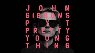 P.Y.T. (Pretty Young Think) - John Gibbons