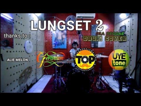 LUNGSET 2 - SKA REGGAE - DRUM COVER
