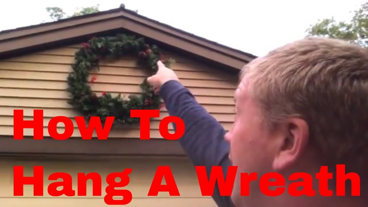 How To Hang A Wreath On A House With Vinyl Siding Or