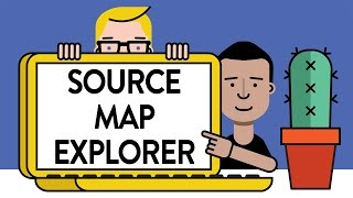 source map explorer totally tooling tips s3 e13