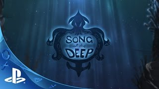 Song of the Deep - Reveal Trailer | PS4