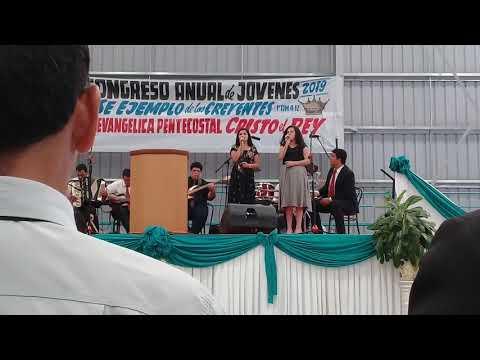 """Milagros Y Abigail Monteros """"Nose Porqué"""" Congreso De Jóvenes Iglesia Cristo El Rey 2019"""