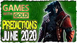 XBOX Games with Gold June 2020 Predictions   XBOX Live Gold Free Games Lineup June 2020 ?