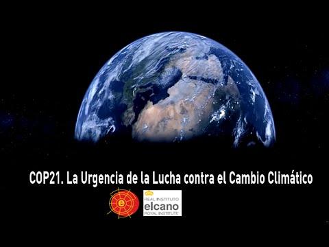 COP21. La urgencia de la lucha contra el Cambio Climático