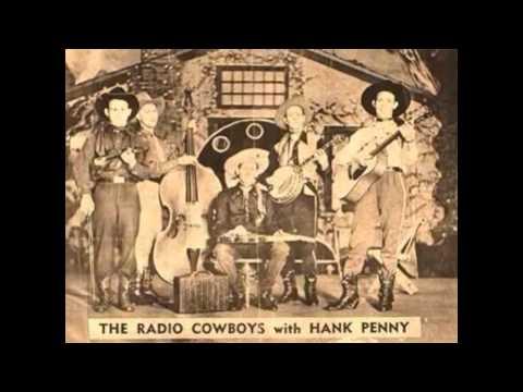 Hank Penny & His Radio Cowboys ~ Back Up A Little Bit