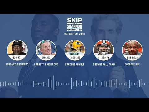 UNDISPUTED Audio Podcast (10.29.18) with Skip Bayless, Shannon Sharpe & Jenny Taft | UNDISPUTED