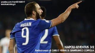 NAPOLI-JUVENTUS 3-2 - Radiocronaca di Carlo Verna & Gianfranco Coppola (COPPA ITALIA) da Rai Radio 1