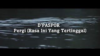 PERGI   RASA INI YANG TERTINGGAL ( D'Paspor ) Cover By Dwiki Cj