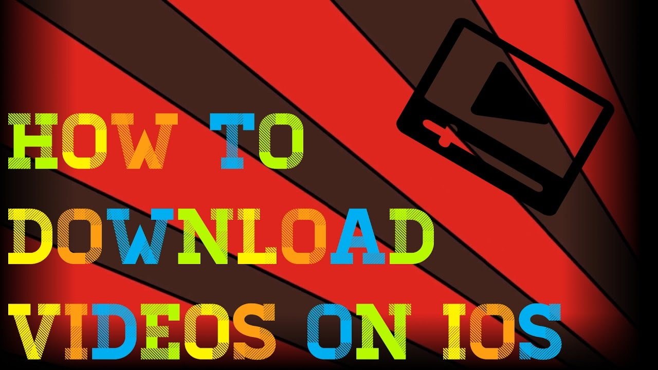 How To Download Videos On Ios 20161115