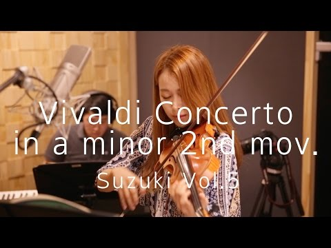 [suzuki Vol.5]#2_Vivaldi Concerto in a minor_2nd mov.